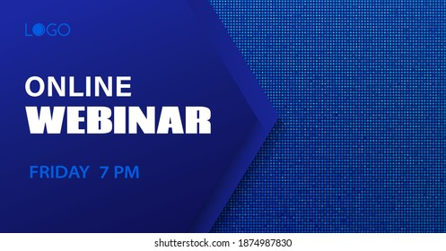 Online webinar vector template. Abstract dotted blue minimal background for business meeting. Banner for social media event announcement