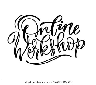 Online workshop - cute hand drawn doodle lettering art. Workshop label. Webinar label. Online training.