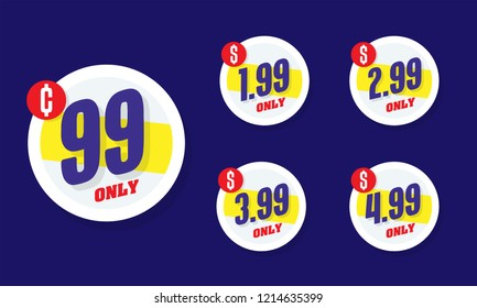 Only for 99. Vector illustration badges of under dollar 99 price tag. Round flat design labels, Business shopping concept.