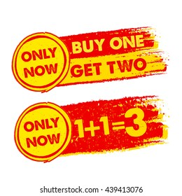 only now, buy one get two, 1 plus 1 is 3 banners - text in yellow and red drawn labels with symbols, business commerce shopping concept, vector