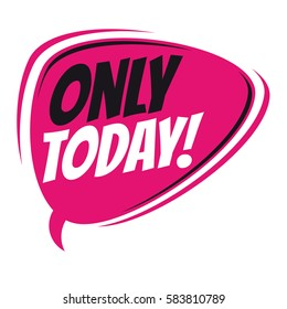 only today retro speech balloon