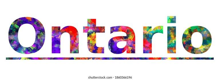 Ontario. Colorful typography text banner. Vector the word ontario california design
