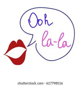 Ooh la-la/ lips