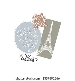 Ooh-la-la Paris. typography slogan print with Eiffel Tower illustration with lettering