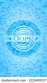 Oops! light blue emblem. Mosaic background