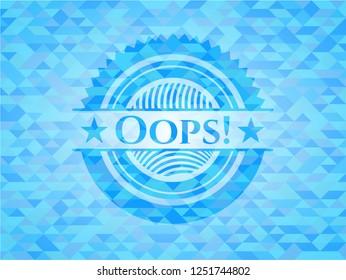 Oops! light blue emblem. Mosaic background