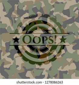 Oops! on camo texture