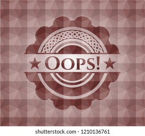 Oops! red badge with geometric pattern background. Seamless.