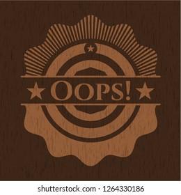 Oops! wooden signboards