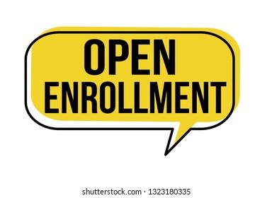 Open enrollment speech bubble on white background, vector illustration