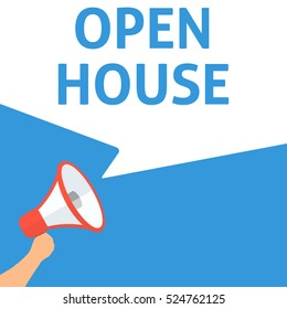 OPEN HOUSE Announcement. Hand Holding Megaphone With Speech Bubble. Flat Illustration