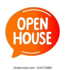 Open house. Vector speech bubble illustration on white background.