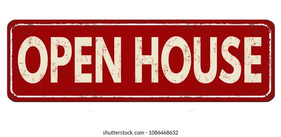 Open house vintage rusty metal sign on a white background, vector illustration