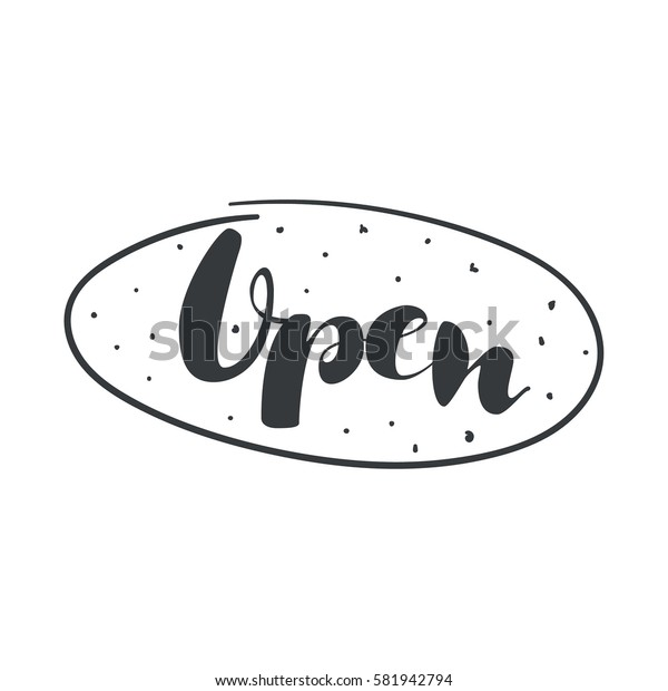 Open inscription. Vector calligraphy isolated.