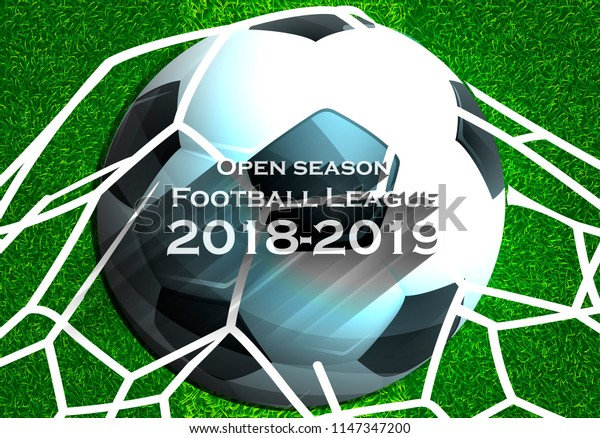 Open season Football League  2018-2019 Text - with Football,net,Grass,football field.