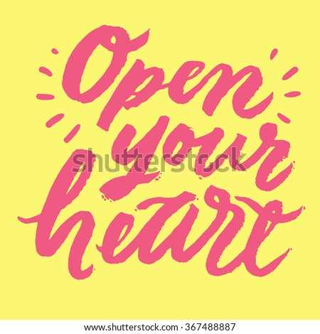 Open Your Heart Inspirational Motivational Quotes Stock Vector