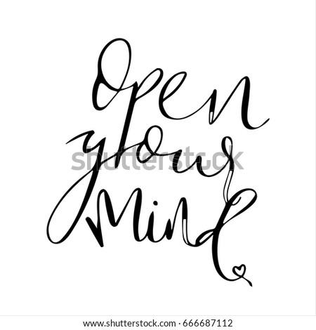 Open Your Mind Quote Vector Calligraphy Hand Stock Vector Royalty