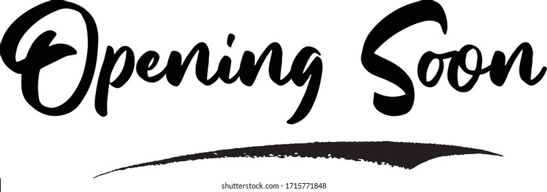 Opening Soon Calligraphy Phrase, Lettering Inscription.