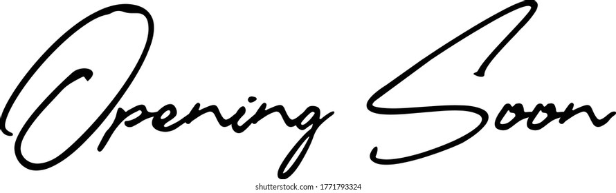 Opening Soon Handwritten Font Calligraphy Black Color Text  on White Background