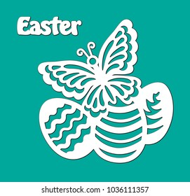 Openwork eggs, butterfly with lace ornament. Laser cutting template. Vector silhouette of element with pattern for Happy Easter. Lettering isolated on green background.