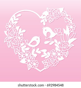 Openwork heart with flowers and birds. Laser cutting template for decoration, wedding cards, invitations, interior decorative elements.