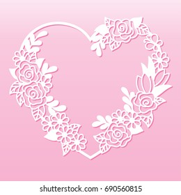 Openwork wreath of flowers in the shape of a heart. Laser cutting template for decoration, cards, interior decorative elements.