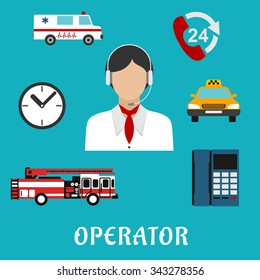 Operator of call center  or dispatcher profession flat icons with woman, headset and neckerchief, surrounded by handset with 24 hour support sign, clock, telephone, fire truck, ambulance and taxi car