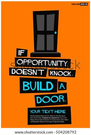 Opportunity Doesnt Knock Build Door Motivational Stock Vector
