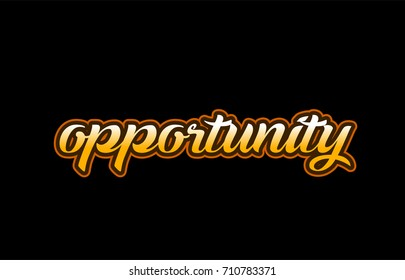 opportunity handwritten text on a black background