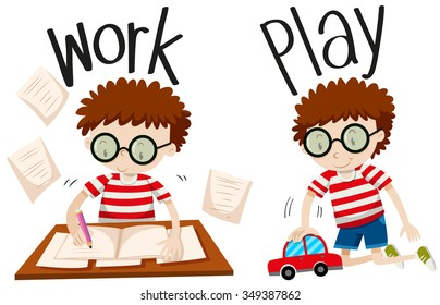 Opposite adjectives work and play illustration
