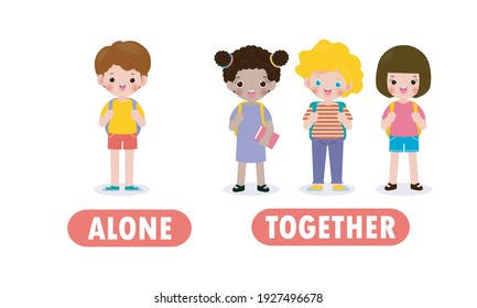 Opposite alone and together, Words antonym for children with cartoon characters cute kids backpack, back to school,  Flat vector illustration isolated on white background