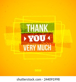 """Orange grungy background with phrase """"Thank You Very Much"""""""