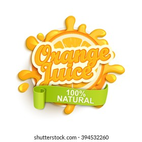 Orange juece label splash. Blot and lettering with ribbon on white background. Splash  design, shape creative vector illustration.