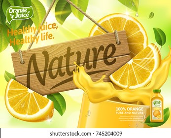Orange juice ads, glass of juice with nature wood sign isolated on bokeh green background, 3d illustration bottle with label