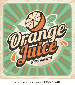 Orange juice retro poster. Vector label illustration for 100% natural product. Vintage old paper graphic design ad.