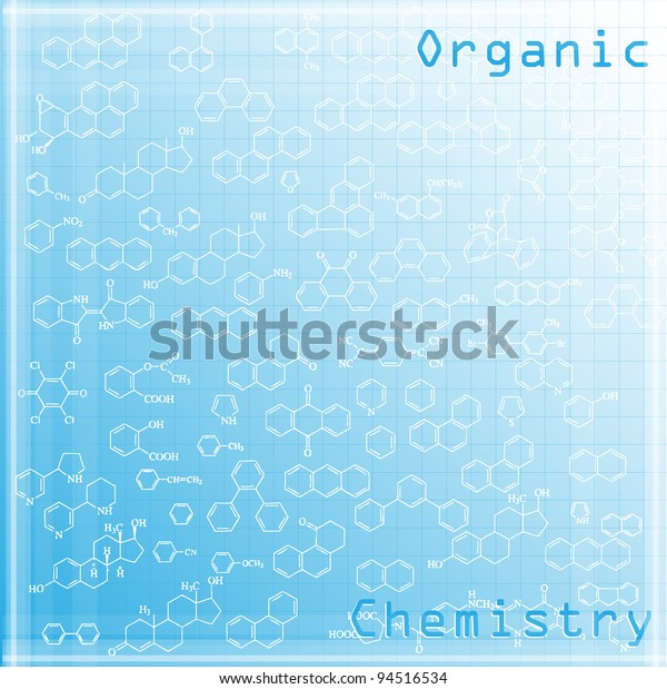 Organic Chemistry Background Stock Vector Royalty Free 94516534