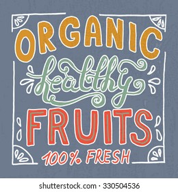 Organic healthy hand sketched fresh fruit lettering. Vintage vegetarian design concept for banner, site, printed materials, advertising, info graphics. Typographic vector poster for shop, market