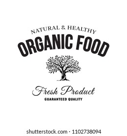 Organic natural and healthy farm fresh food retro emblem. Vintage olive tree plant logo isolated on white background. Premium quality green vegetarian product old fashion badge logotype illustration.