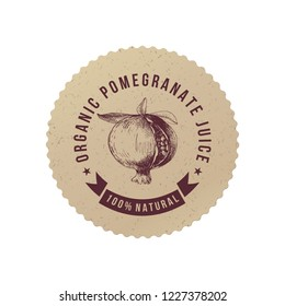 Organic pomegranate juice craft paper emblem with hand drawn ripe pomegranate in retro style. Vector illustration