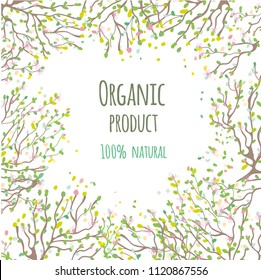 Organic product background with leaves and flowers, vector graphic illustration
