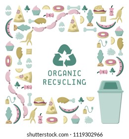 Organic recycling card with organic garbage, dumpster and lettering. Flat style vector illustration. There is a place for your text. EPS10