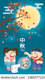 Oriental kids playing lantern with a cute rabbit. Chinese word means happy Mid Autumn Festival.
