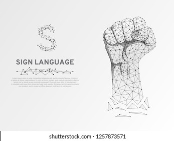 Origami Sign language S letter, raised up clenched fist gesture. Polygonal space low poly style. Deaf people silent communication. Connection wireframe. Vector on white background