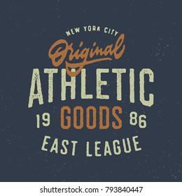 Original Athletic Goods T Shirt Sports Graphics. Vintage Apparel Typography Print. Textured Vector Design.