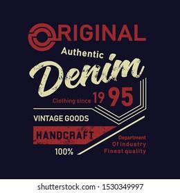 Original Denim Handcraft, Department of Industry Finest Quality, T-shirt Design Typography Vector Illustration