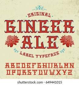"""Original """"Ginger ale"""" label typeface. Vector hand crafted font for alcohol label and beverages in traditional Mexican style with grunge sackcloth background ."""