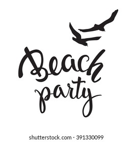 Original hand lettering Beach Party with birds. Illustration for logo. identity, invitation cards, print and web projects.