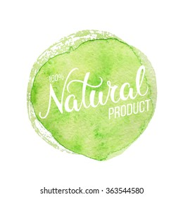 Original hand lettering Natural and watercolor design element.  Organic, bio, natural design template. Colorful patterns for advertising. Can be use for logo, poster, icon, print and web projects.