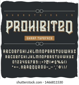 """Original label typeface called """"Prohibited"""". Good font for any label designs."""