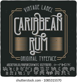 "Original label typeface named ""Caribbean Rum "". Good handcrafted font for any label design."
